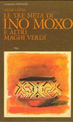 Le tre metà di Ino Moxo