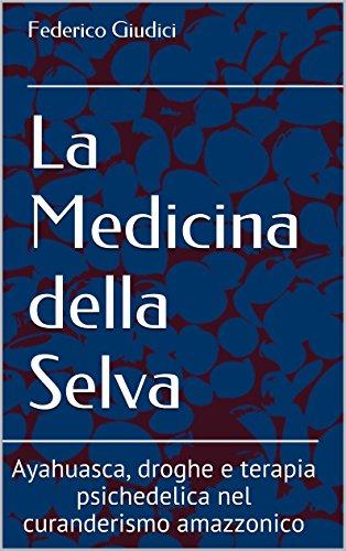 La medicina della Selva